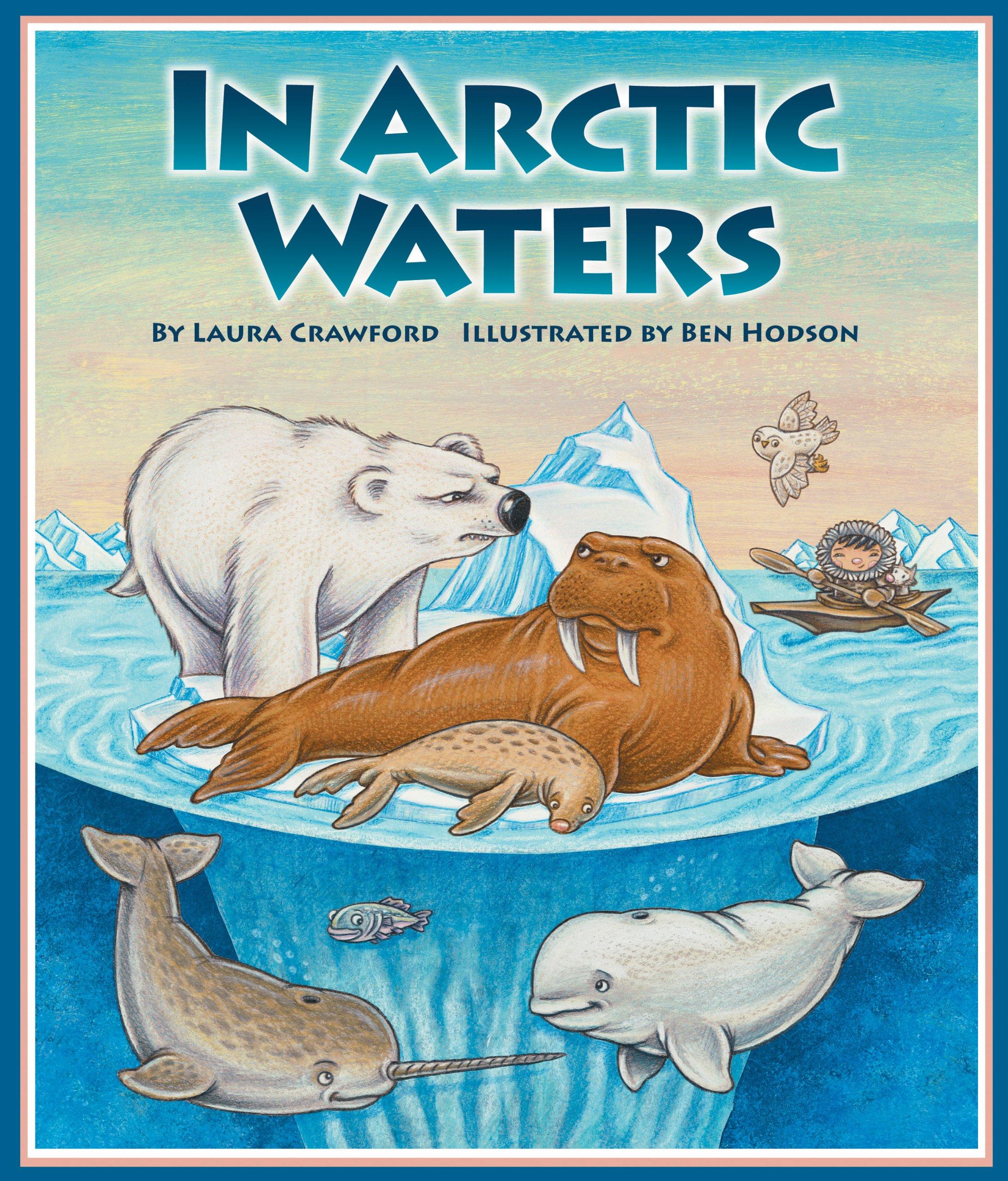 in arctic waters laura crawford ben hodson 9781607188629