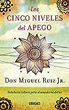 Los cinco niveles del apego (Spanish Edition)