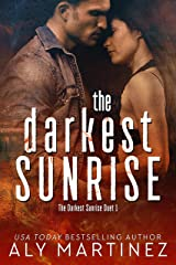 The Darkest Sunrise (The Darkest Sunrise Duet Book 1) Kindle Edition