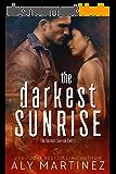 The Darkest Sunrise (The Darkest Sunrise Duet Book 1) (English Edition)