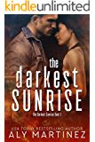 The Darkest Sunrise (The Darkest Sunrise Duet Book 1) (English Edition)