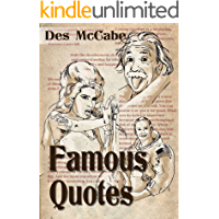 Famous Quotes: - the ultimate collection from 48 key influencers, leaders and well known personalities (Best quotes on life, Inspirational quotes and Motivational quotes.)