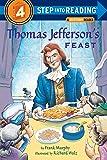 Thomas Jefferson's Feast (Step into Reading) (Step #4)