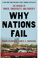 Why Nations Fail: The Origins of Power, Prosperity, and Poverty Paperback