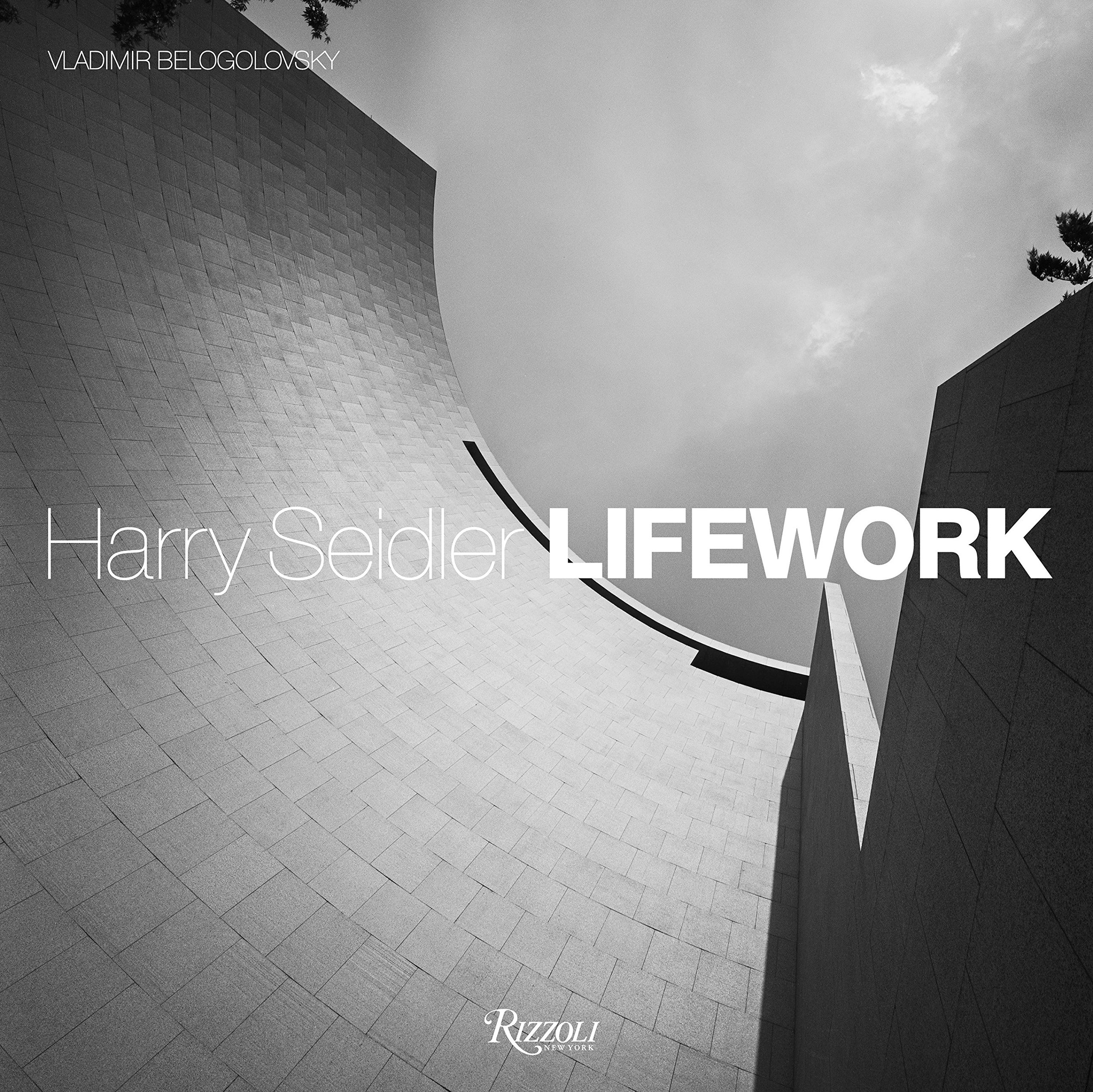 Harry Seidler LifeWork by Rizzoli
