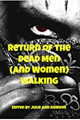 Return of the Dead Men (and Women) Walking Kindle Edition
