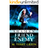 Shaman, Friend, Enemy: An Urban Fantasy Thriller (Olivia Lawson Techno-Shaman Book 2)