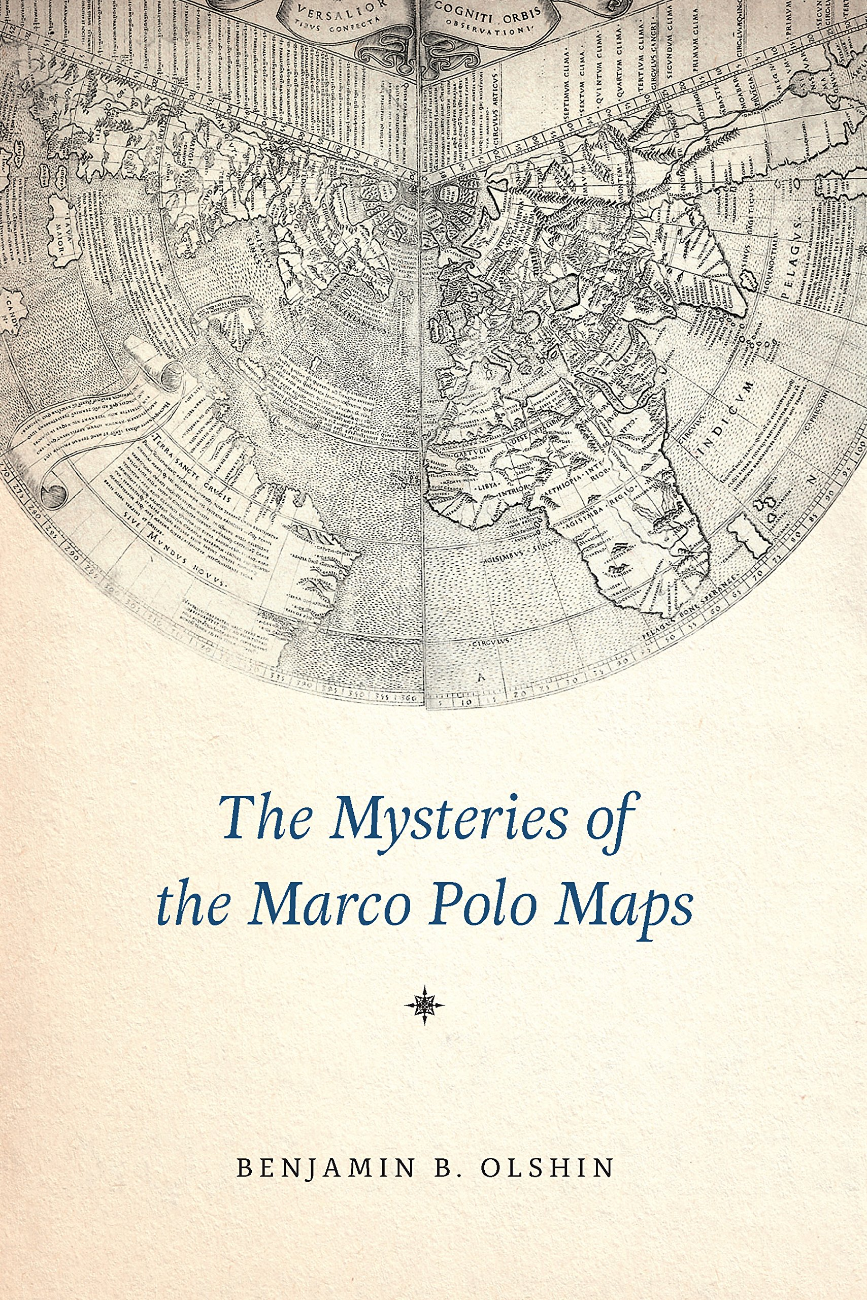 The Mysteries Of The Marco Polo Maps  English Edition