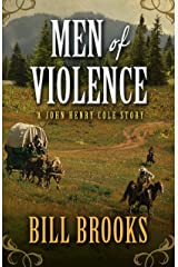 Men of Violence (John Henry Cole Story: Five Star Western) Hardcover