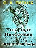 The First Dragoneer: 2016 Modernized Format Edition (Dragoneers Saga)