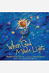 When God Made Light Hardcover