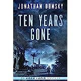Ten Years Gone (Adam Lapid Mysteries Book 1)
