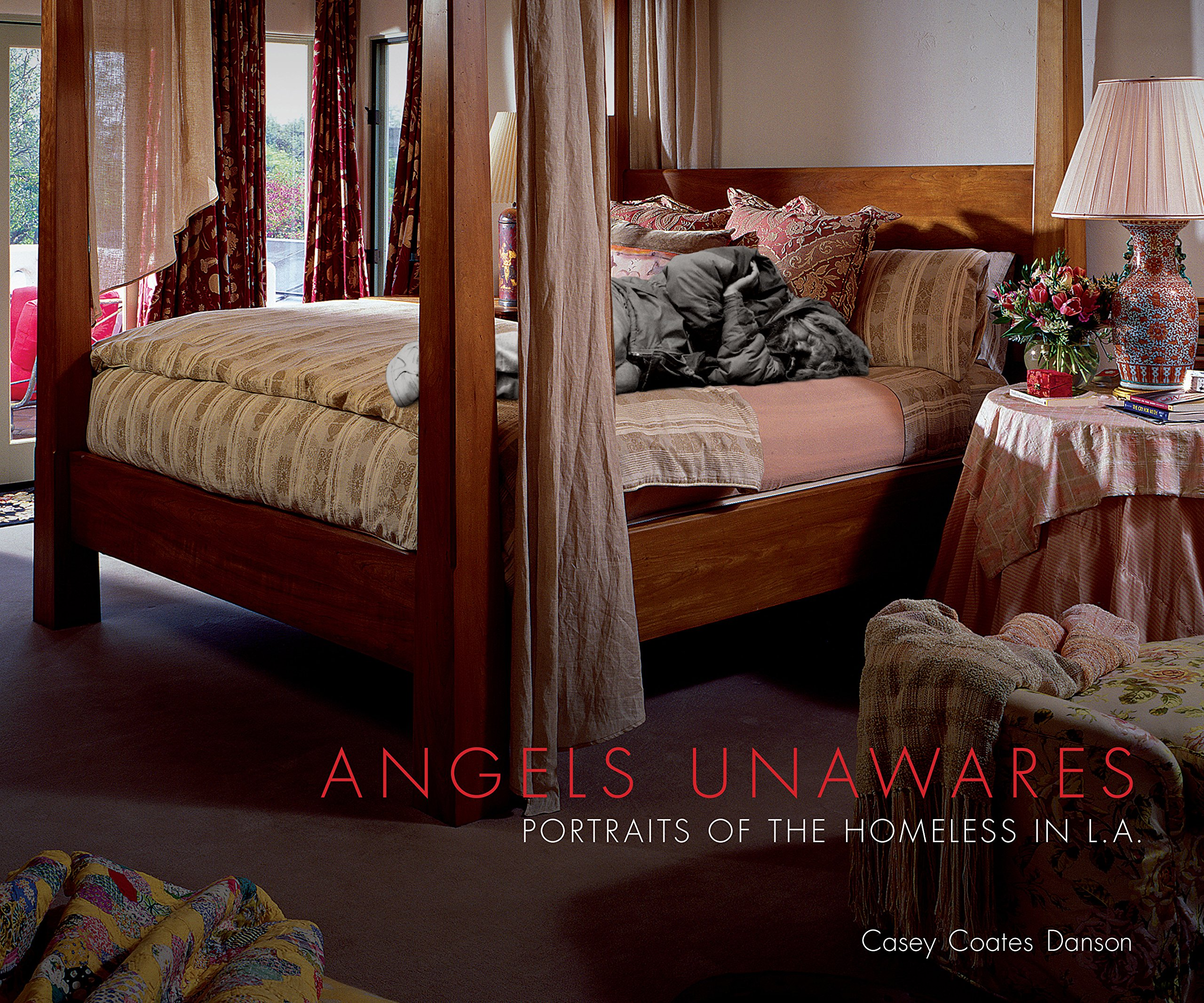 Angels Unawares: Portraits of the Homeless of L.A.