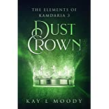 Dust Crown (The Elements of Kamdaria)