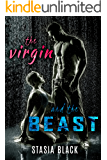The Virgin and the Beast: a Dark Erotic Beauty and the Beast Tale (Stud Ranch Standalone Romances)