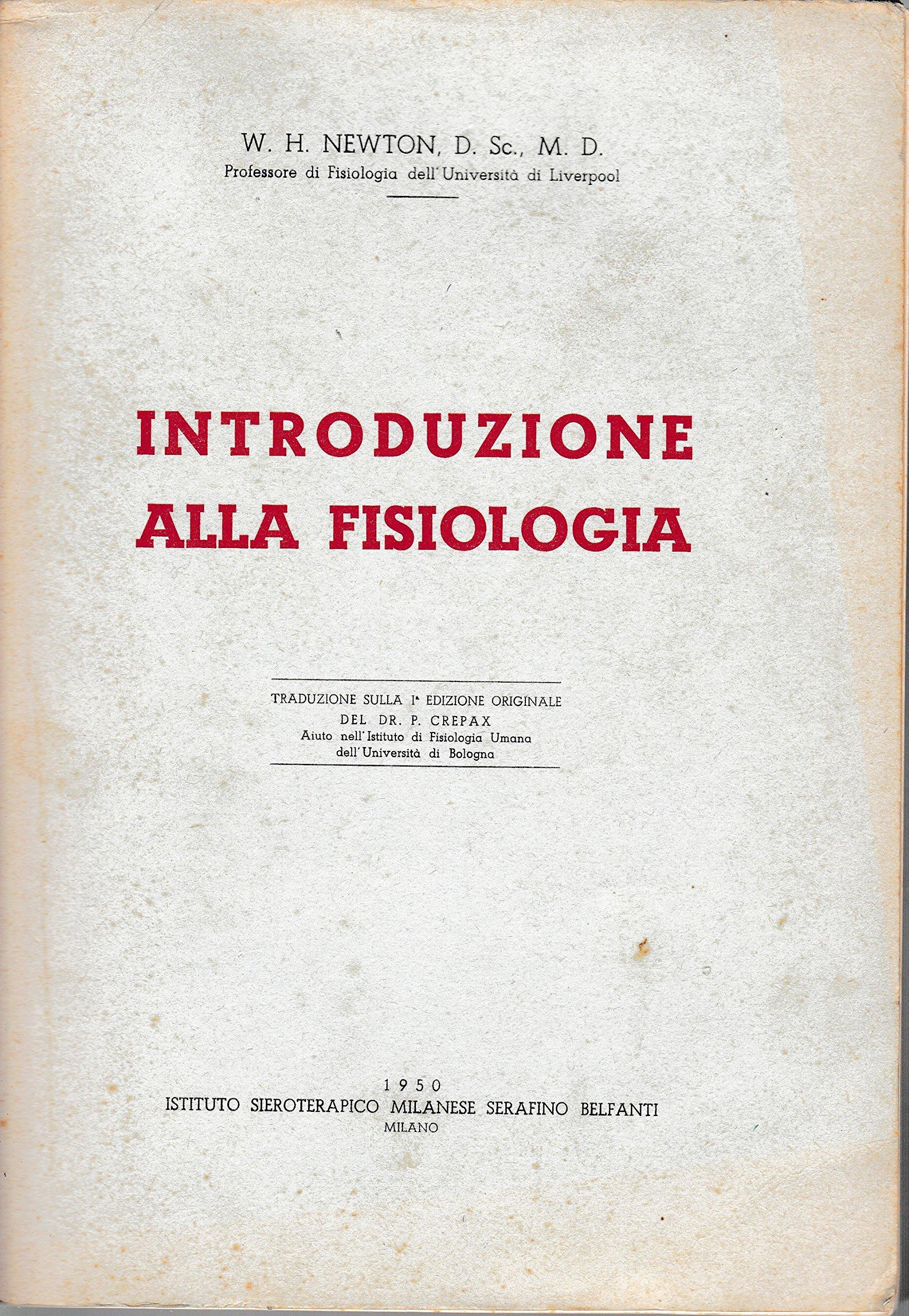Introduzione alla fisiologia.  Amazon.de  NEWTON W.H. -  Bücher bb9b217d993