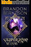 Snapdragon Book I: My Enemy: A Dark Fantasy Horror Novel