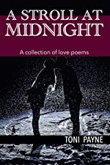 A Stroll at Midnight: A Collection of Love Poems Kindle Edition
