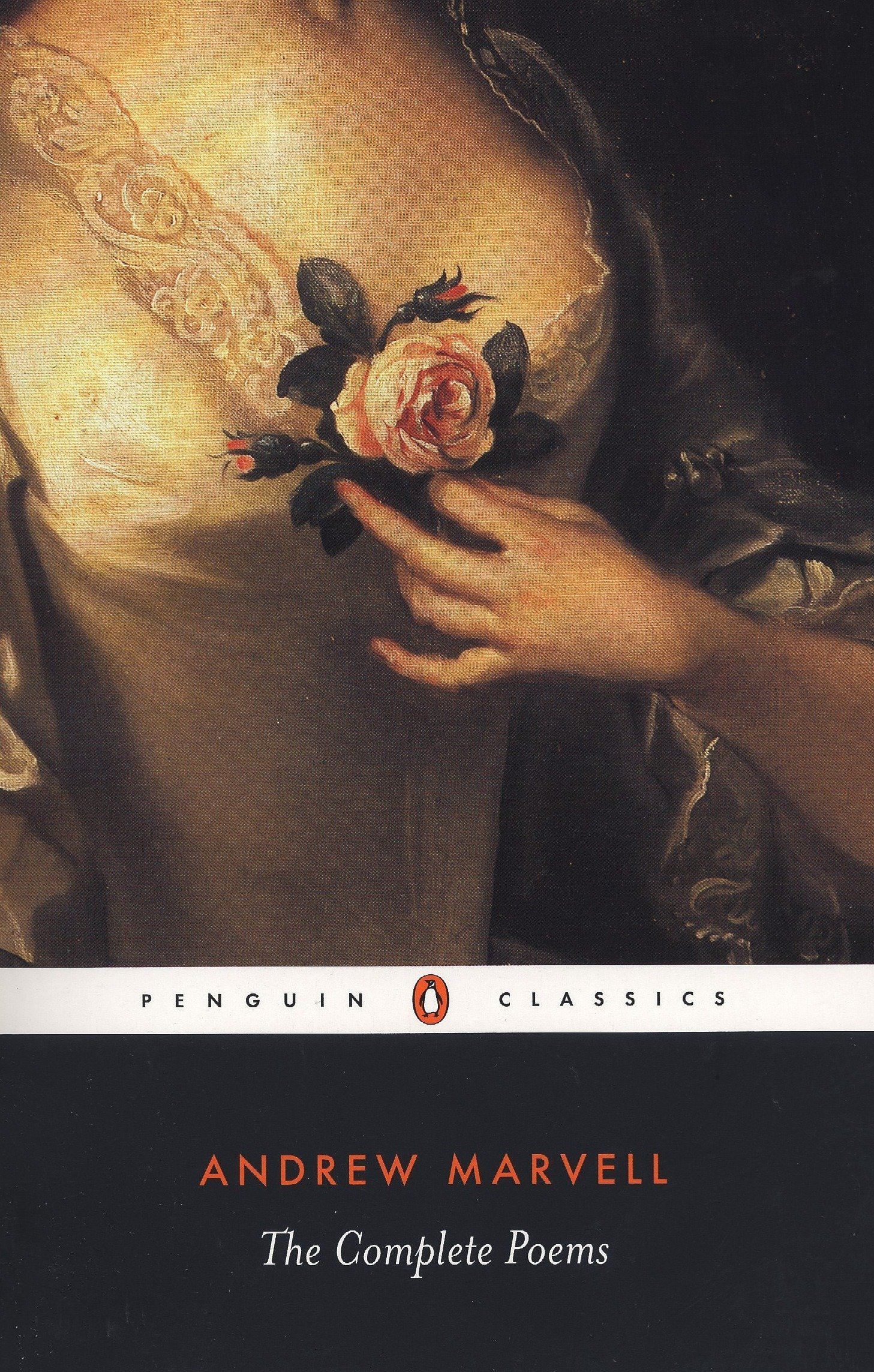 The Complete Poems (Penguin Classics): Andrew Marvell, Elizabeth Story  Donno, Jonathan Bate: 9780140424577: Amazon.com: Books
