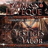 Vestiges of Valor: House of de Nerra, Book 1