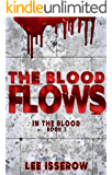 The Blood Flows (In The Blood Book 3)
