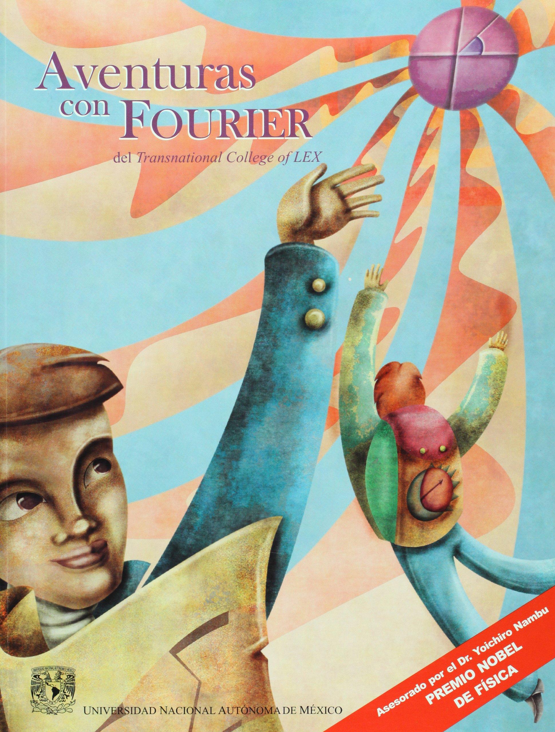 Download Aventuras con Fourier (Spanish Edition) pdf