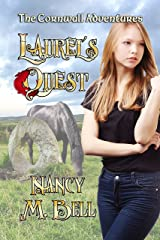 Laurel's Quest (The Cornwall Adventures Book 1) Kindle Edition