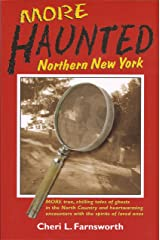 More Haunted Northern New York Paperback