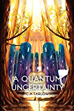 A Quantum Uncertainty (Nexus Trilogy Book 2)
