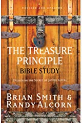 The Treasure Principle Bible Study: Unlocking the Secret of Joyful Giving Paperback