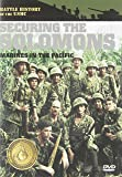Battle History of the USMC: Securing the Solomons