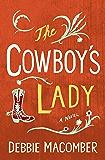 The Cowboy's Lady: A Novel (Debbie Macomber Classics)