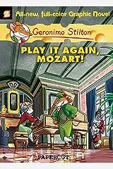 Geronimo Stilton Graphic Novels #8: Play It Again, Mozart! Kindle Edition