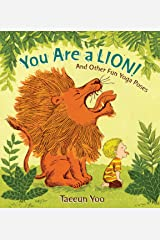 You Are a Lion!: And Other Fun Yoga Poses Hardcover
