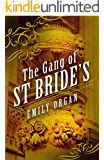 The Gang of St Bride's (Penny Green Series Book 9)