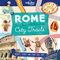 City Trails - Rome (Lonely Planet Kids) [Idioma