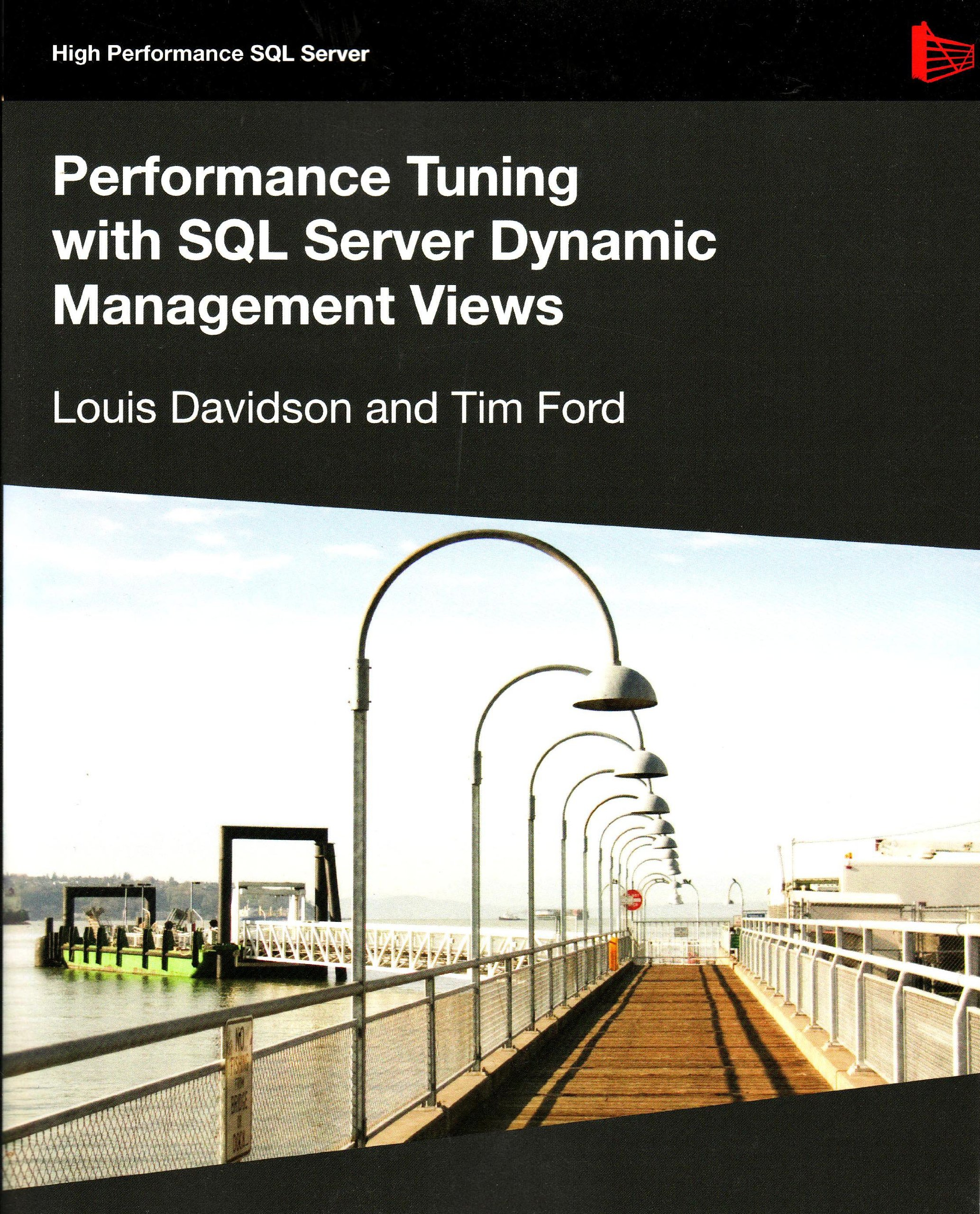 Performance Tuning with SQL Server Dynamic Management Views (High Performance SQL Server) por Louis Davidson