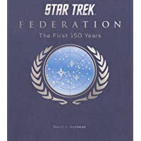 Star Trek Federation: The First 150 Years (Hardcover edition)