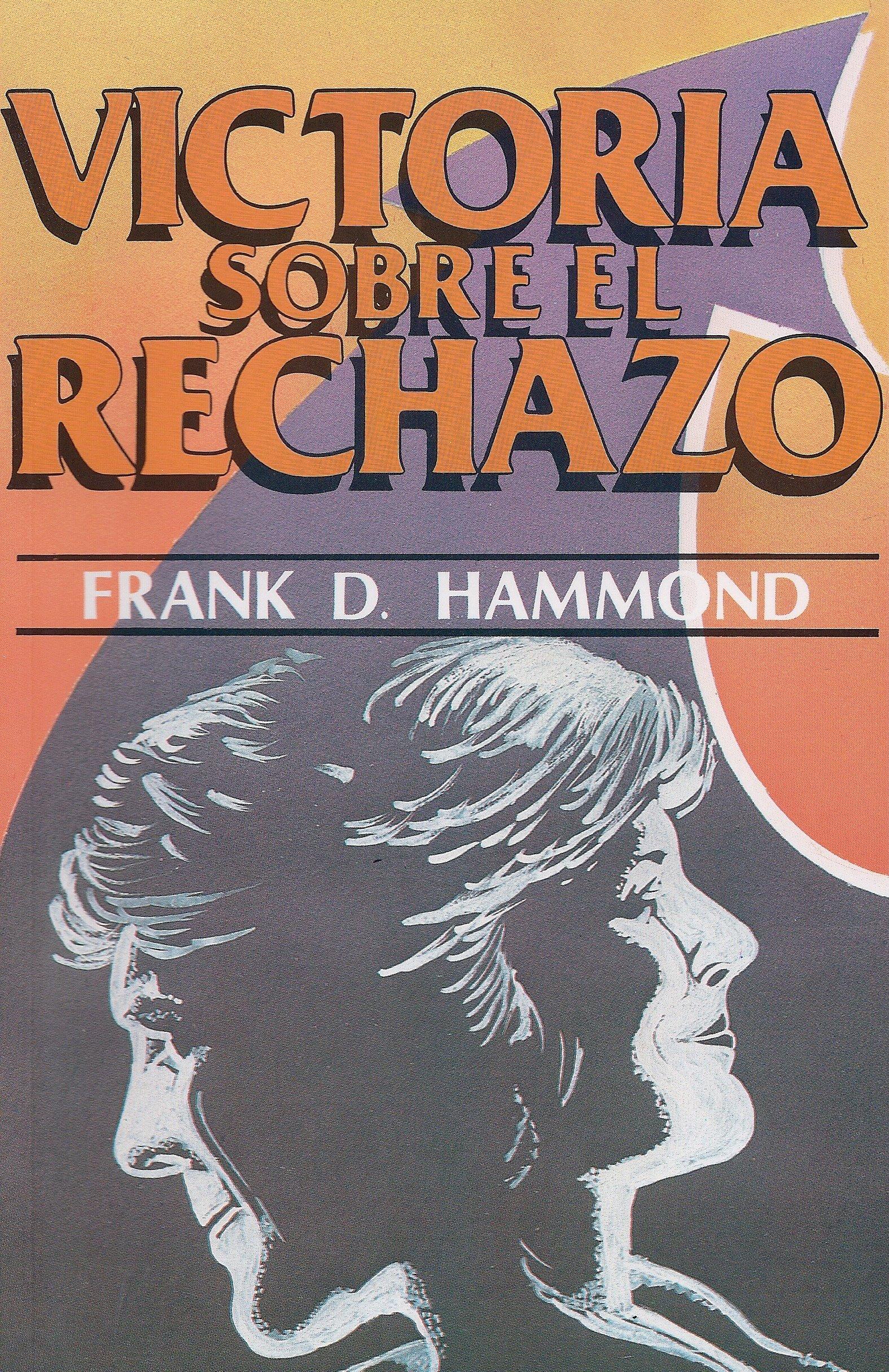 Victoria Sobre El Rechazo Frank Hammond Pdf Gratis