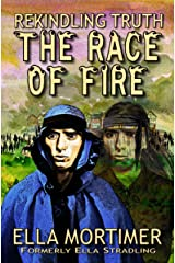 The Race of Fire 3: Rekindling Truth Kindle Edition