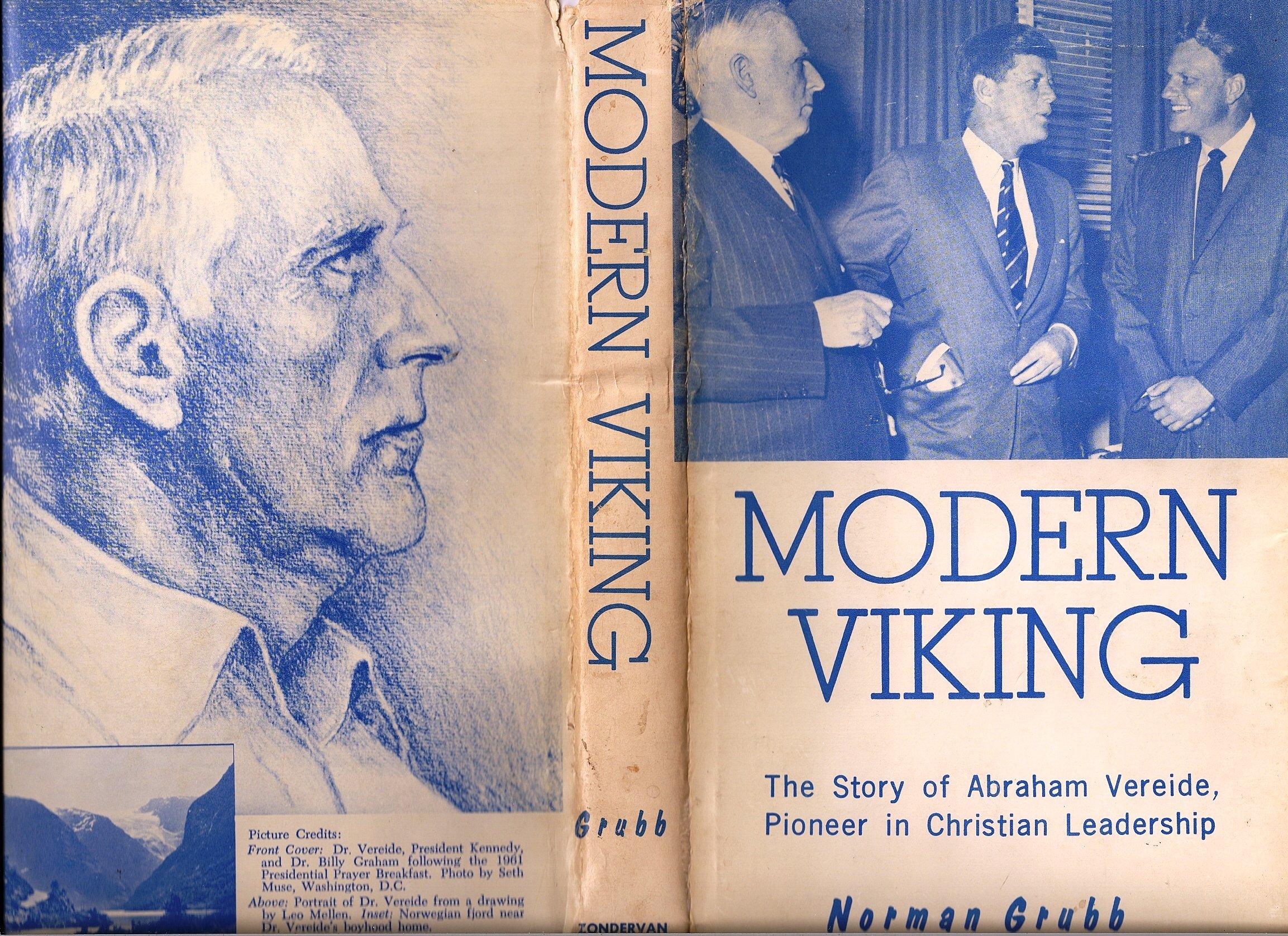 modern viking the story of abraham vereide pioneer in chritian