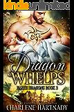 Dragon Whelps (Earth Dragons Book 3)