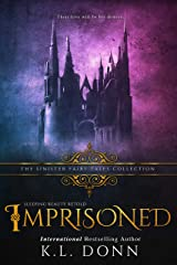 Imprisoned: A Dark Retelling Kindle Edition