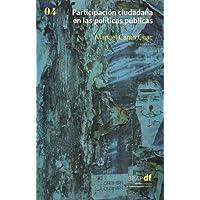 Participación ciudadana en las políticas públicas. Vol. 4
