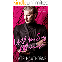 Until You Say Otherwise (Lonely Hearts Book 4) (English Edition)