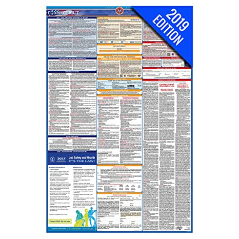 2019 Connecticut Labor Law Poster – State, Federal, OSHA Compliant –  Laminated Mandatory All in One Poster