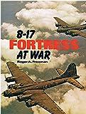 B-17 Fortress at War