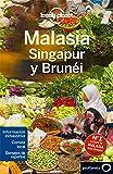 Malasia, Singapur y Brunéi 3 (Guías de País Lonely Planet)