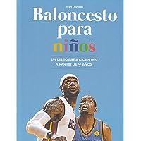 Baloncesto para niños: Un libro para gigantes a