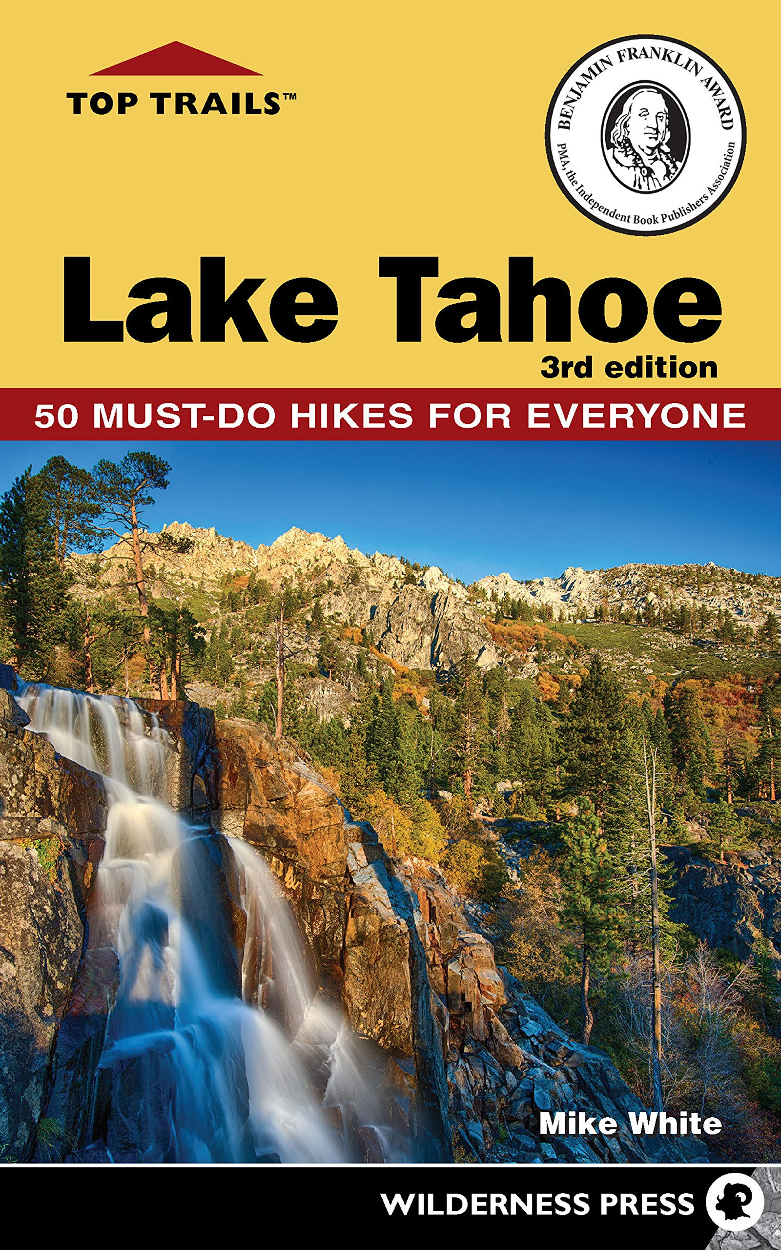 Download Top Trails: Lake Tahoe: Must-Do Hikes for Everyone pdf